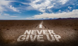 Persistence 9 Ways To Be More Persistent And Successful