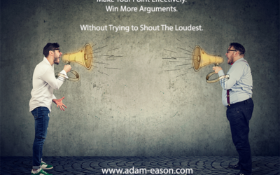 How to Effectively Make Your Point and Win More Arguments