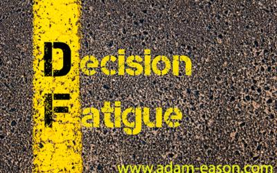 Decision Fatigue: Scientific Ways To Reduce Decision Fatigue