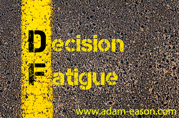 Decision Fatigue: Scientific Ways To Reduce Decision Fatigue