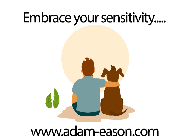 Embrace Your Sensitivity