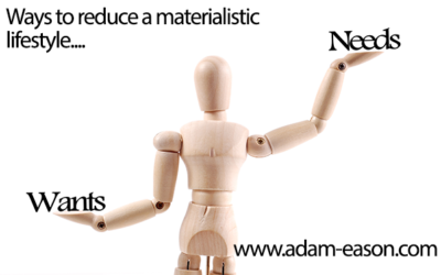 Ways to Reduce A Materialistic Lifestyle