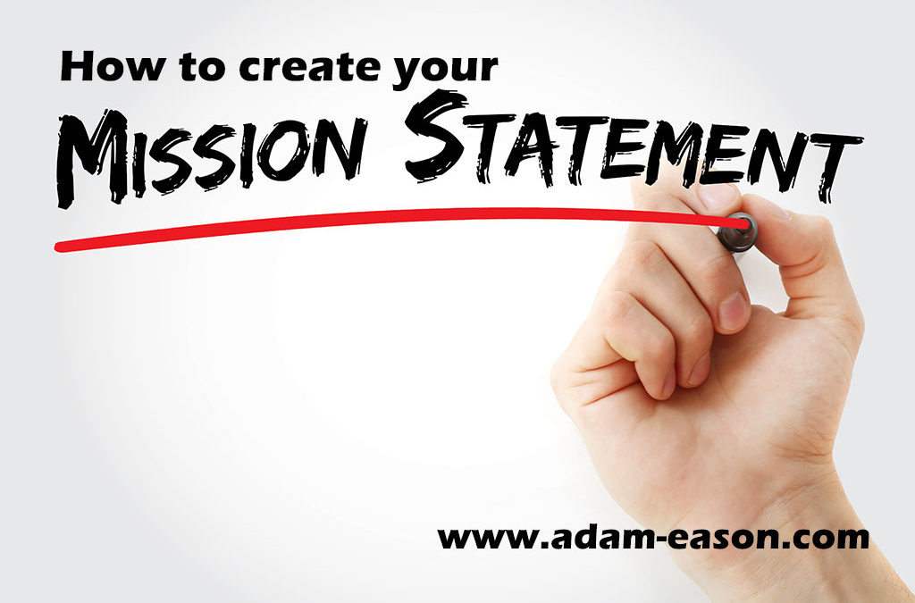 How to Create Your Mission Statement?