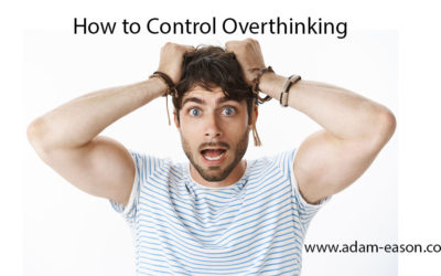 How to Control Overthinking