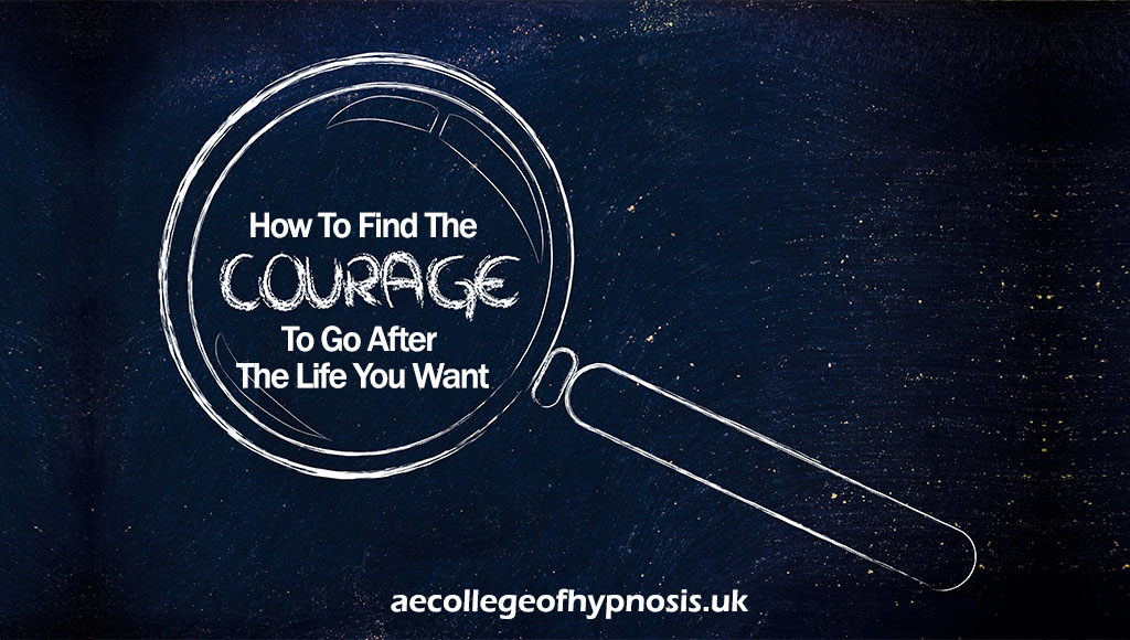 Video : How To Find The Courage To Go After The Life You Want