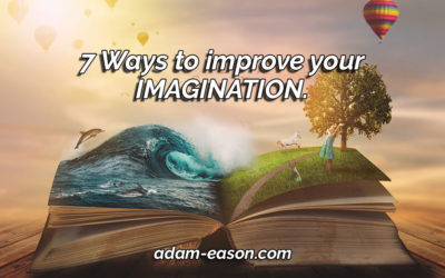7 Ways to Improve Your Imagination