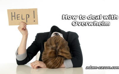 How to deal with Overwhelm