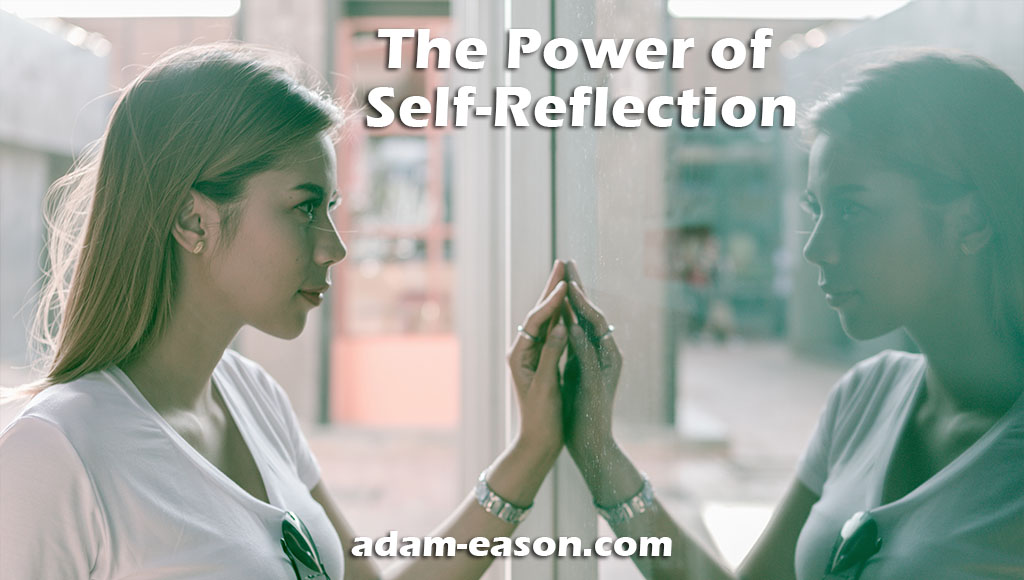 The Power of Self-Reflection