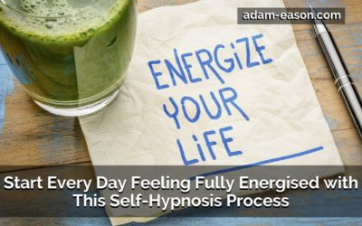 Start Every Day Feeling Fully Energised with This Self-Hypnosis Process
