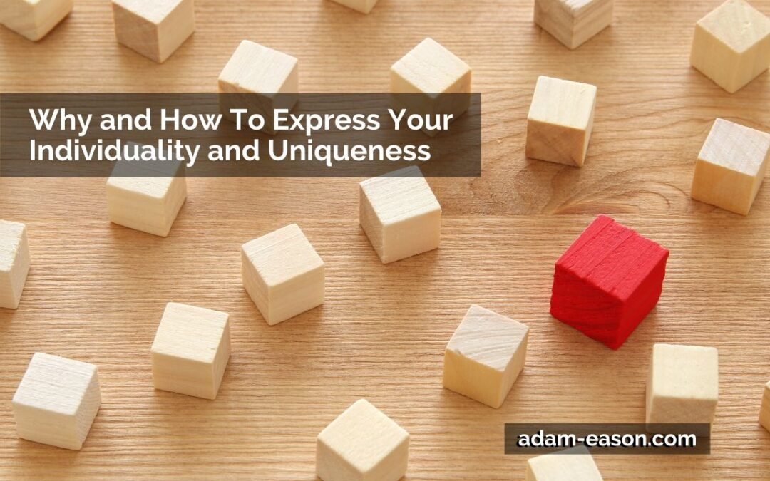 Video: Why and How To Express Your Individuality and Uniqueness