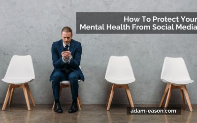 How To Protect Your Mental Health From Social Media