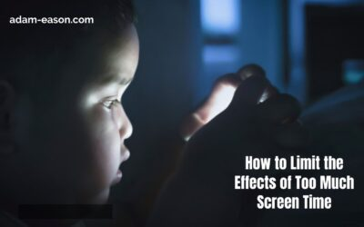 How to Limit the Effects of Too Much Screen Time