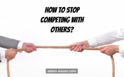 How to Stop Competing with Others?